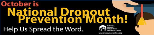 Dropout Prevention Month